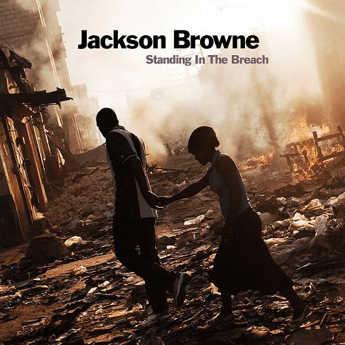 Jackson Browne - Standing In The Breach Album Cover