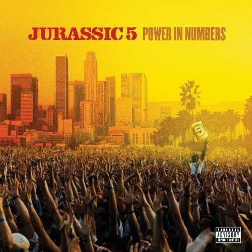 Jurassic 5 - Power In Numbers Album Cover