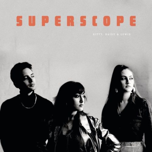 Kitty, Daisy & Lewis - Superscope Album Cover
