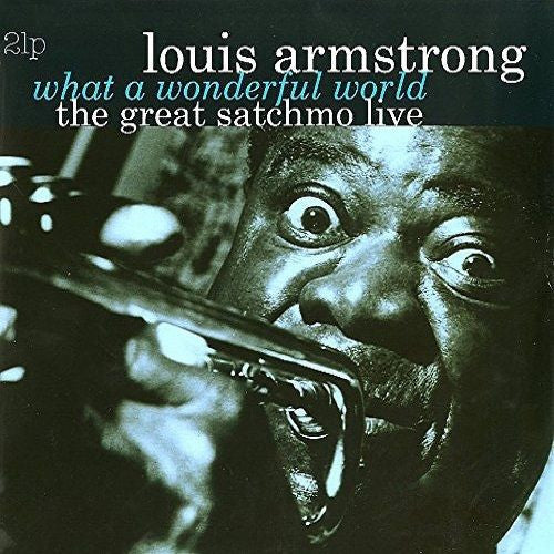 Louis Armstrong - What A Wonderful World: The Great Satchmo Live Album Cover