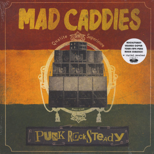 Mad Caddies - Punk Rock Steady Album Cover