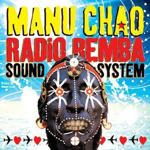 Manu Chao - Radio Bemba Sound System Album Cover