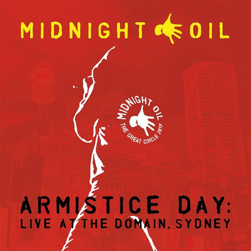 Midnight Oil - Armistice Day: Live At The Domain, Sydney Album Cover