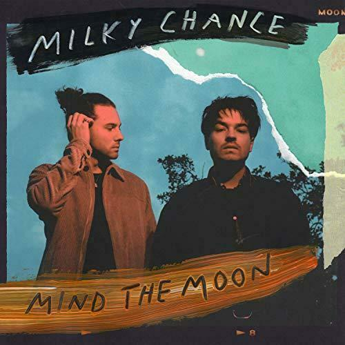 Milky Chance - Mind The Moon Album Cover