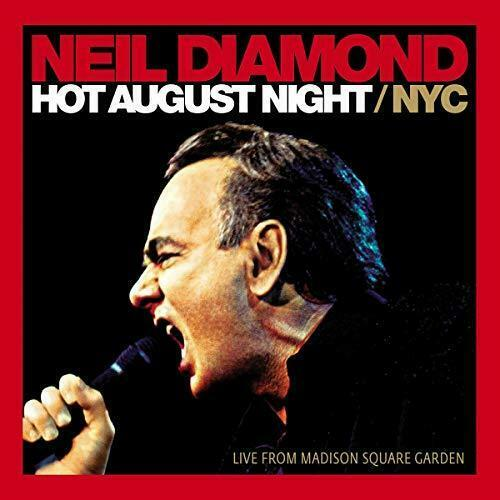 Neil Diamond - Hot August Night/NYC Album Cover