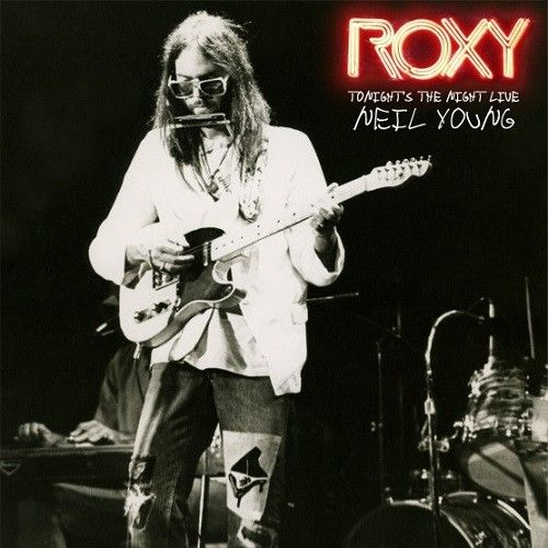 Neil Young - Roxy Tonight's The Night Live (RSD 2018) Album Cover