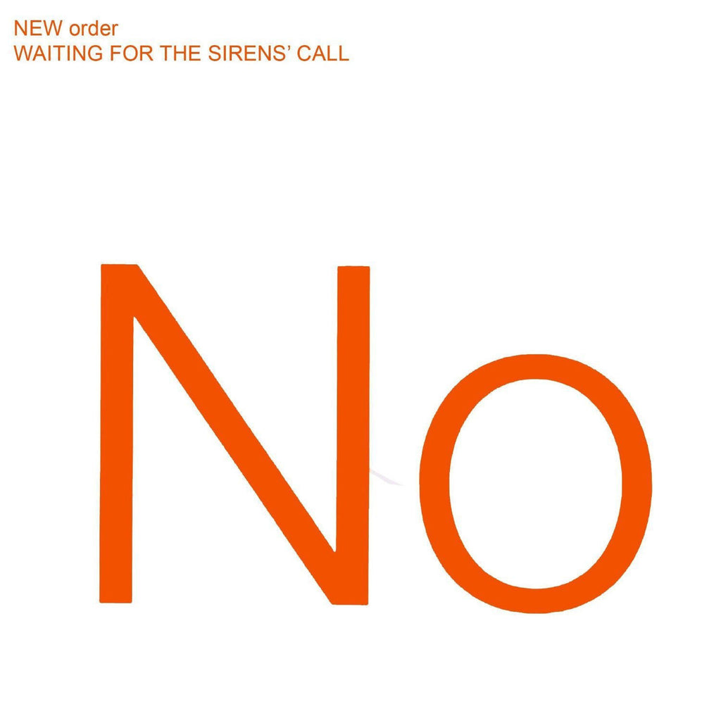 New Order - Waiting For The Sirens' Call Album Cover