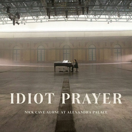 Nick Cave Alone At Alexandra Palace - Idiot Prayer Album Cover