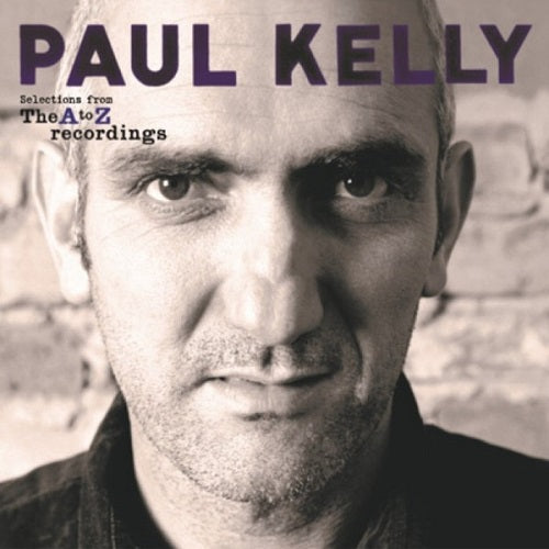 Paul Kelly - Selections From A To Z Recordings Album Cover