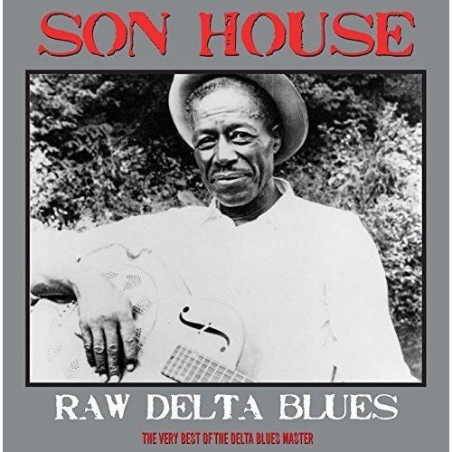 Son House - Raw Delta Blues Album Cover