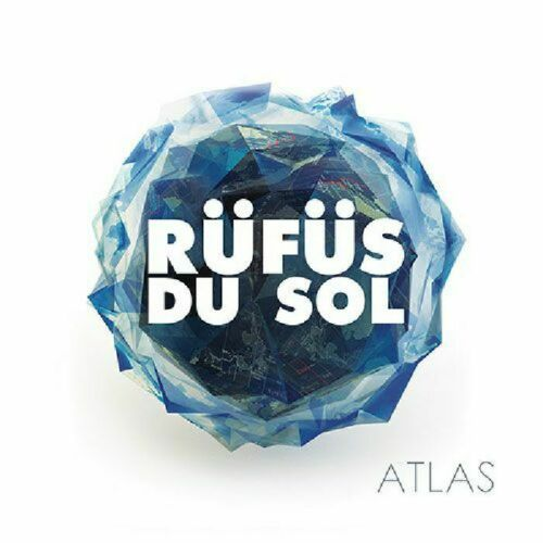 Rüfüs Du Sol - Atlas Album Cover