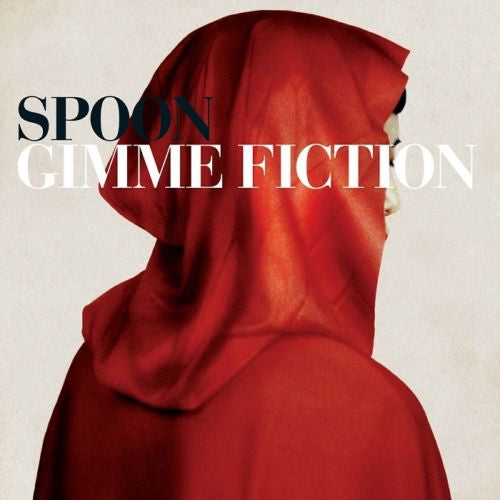 Spoon - Gimme Fiction Album Cover