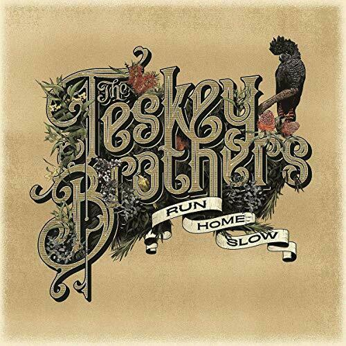 The Teskey Brothers - Run Home Slow Album Cover