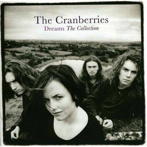 The Cranberries - Dreams: The Collection Album Cover