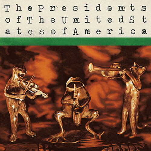 The Presidents Of The United States Of America - The Presidents Of The United States Album Cover
