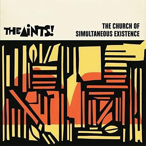 The Aints! - The Church Of Simultaneous Existence Album Cover