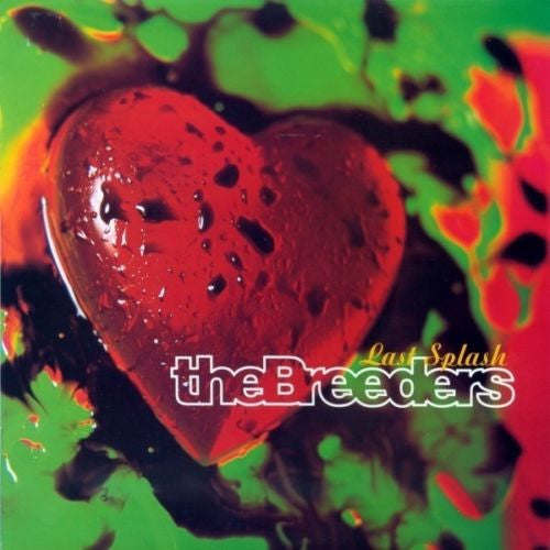 The Breeders - Last Splash Album Cover