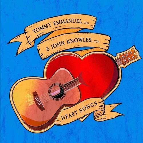 Tommy Emmanuel & John Knowles - Heart Songs Album Cover