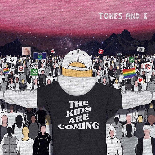 Tones And I - The Kids Are Coming Album Cover