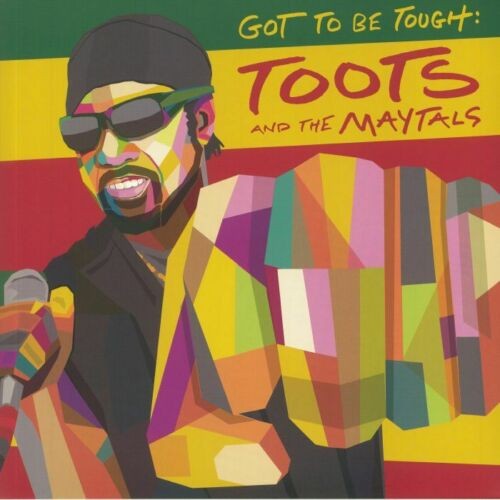Toots And The Maytals - Got To Be Tough Album Cover