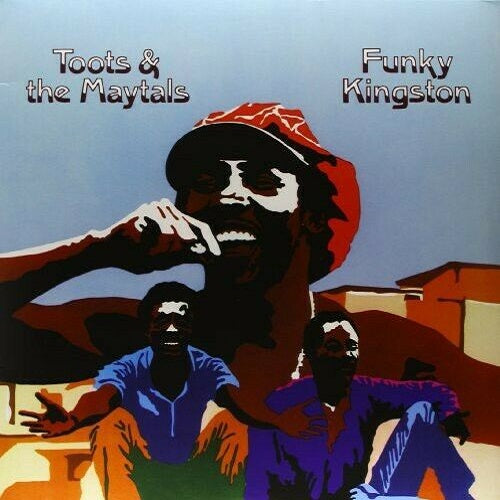 Toots And The Maytals - Funky Kingston Album Cover