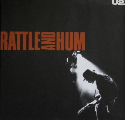 U2 - Rattle And Hum Album Cover