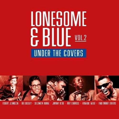 Various Artists - Lonesome & Blue Vol. 2: Under The Covers Album Cover