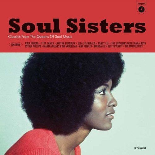 Various Artists - Soul Sisters: Classics By The Queens Of Soul Music Album Cover