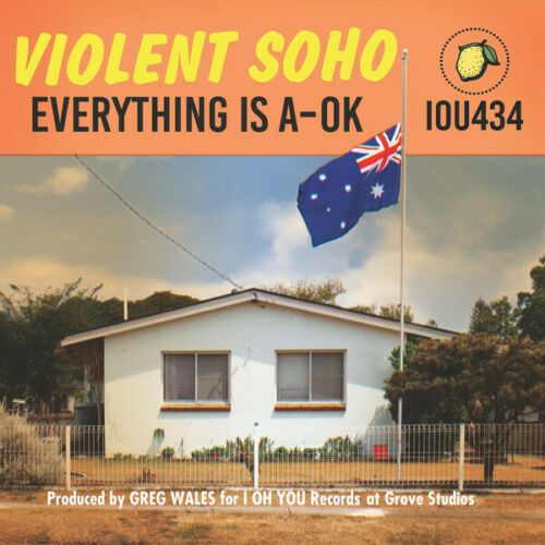 Violent Soho - Everything Is A-Ok Album Cover