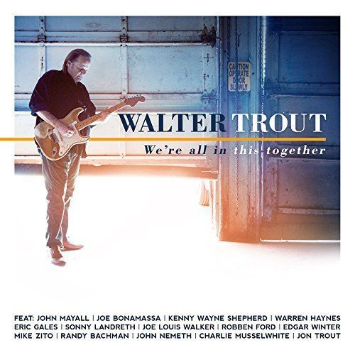 Walter Trout - We're All In This Together Album Cover