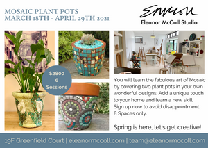 Mosaic Plant Pots Course 18 March - 29 April 2021