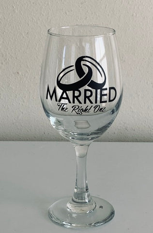 Married The Right One Stem Wine Glass