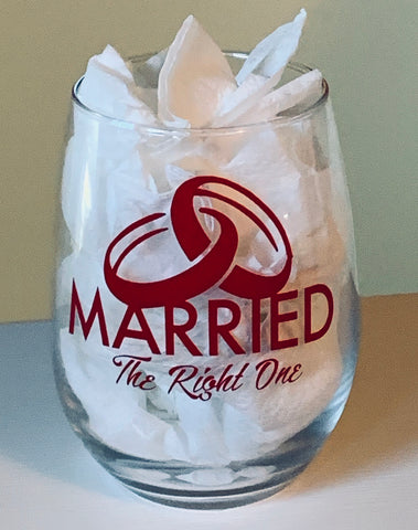 Red Customized Married The Right One Stemless Wine Glass