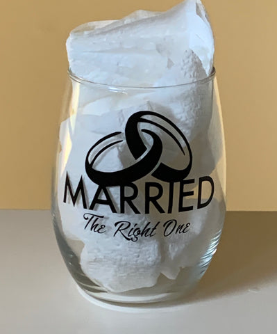 Customized Married The Right One Stemless Wine Glass