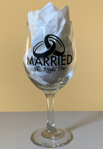 Customized Married The Right One Stemmed Wine Glass