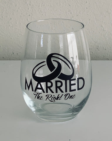 Married The Right One Stemless Wine Glass