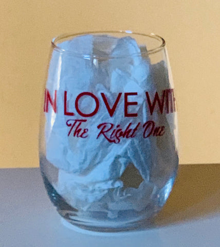 Red Customized In Love With The Right One Stemless Wine Glass