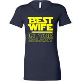 Best Wife In The Galaxy Tshirt