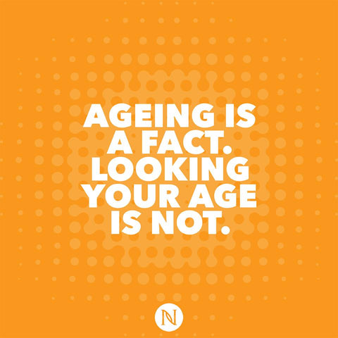 Aging is a fact - looking your age is not