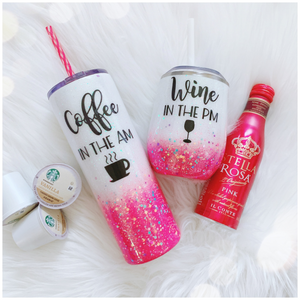 Coffee in the AM, Wine in the PM Glitter Tumbler Set