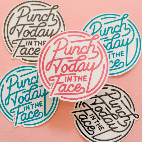 Punch Today in the Face Sticker