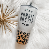 Leopard Stay Humble Hustle Hard Glitter Tumbler