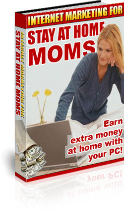 Internet Marketing for Stay at Home Moms Ebook - MyShoppingSpot