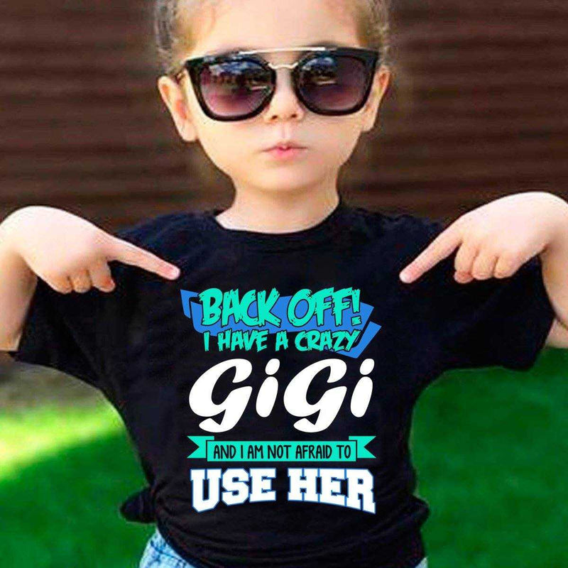 Back Off Crazy GiGi Shirt - Global Shipping - MyShoppingSpot
