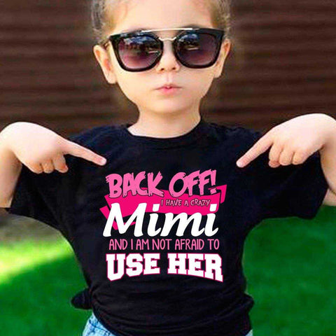Back Off Crazy Mimi Shirt - MyShoppingSpot