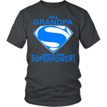 I'm A Grandpa Whats Your Super Power - MyShoppingSpot