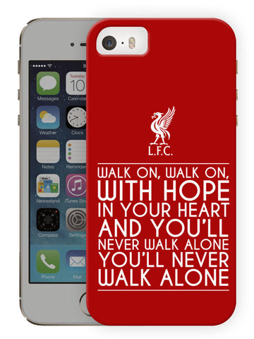 Walk On Walk On Quote - Liverpool Protective Hard Case For Apple Iphone SE (2016) - Printed Phone Cover