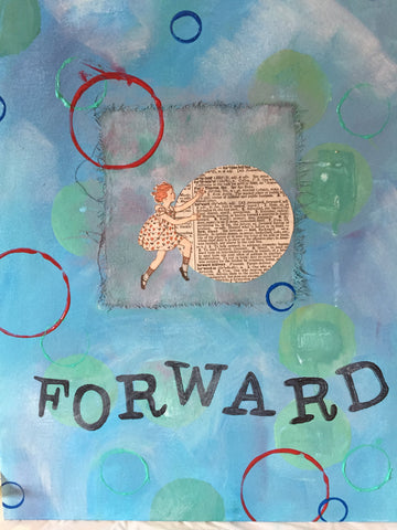 Painting of my word of the year -- FORWARD.