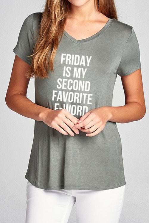 """Friday is My Second Favorite F-Word"" Graphic Tee"