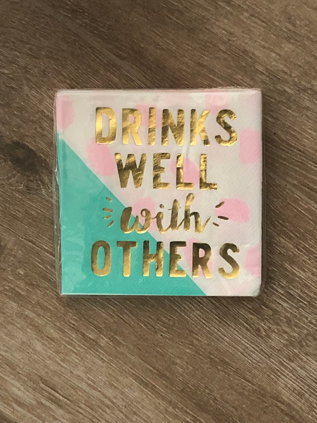 """Drinks Well with Others"" Beverage Napkins"